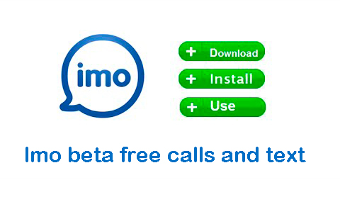 ▷ Download IMO Beta 2019 【 √ Free Calls and Text 】